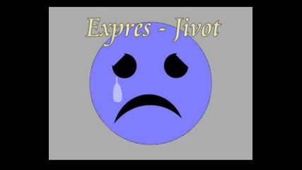 Expres - Jivot *new*