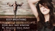 For All We Know ft. Sharon den Adel - Keep Breathing
