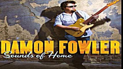 Damon Fowler - Tv Mama