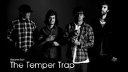 The Temper Trap-resurrection
