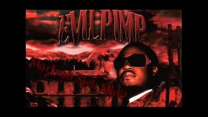 Evil Pimp - So Screwed Up ( ft. Playa Rob ) ( Album - Witness Your Murder )
