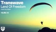 Transwave - Land of Freedom Liquid Soul rmx