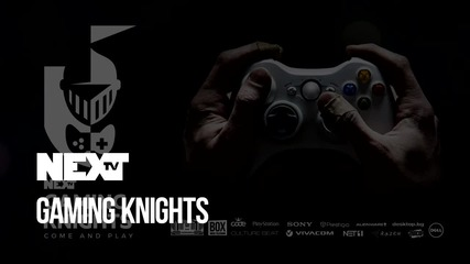 NEXTTV 052: Gaming Knights