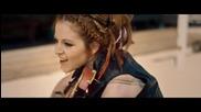 Красиво изпълнение на цигулка! Roundtable Rival - Lindsey Stirling