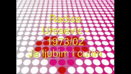 Radisa Urosevic - 1973 - 02 - Ja ljubim i cutim