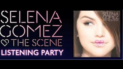 Selena Gomez & The Scene - Kiss & Tell - 07. The Way I Loved You