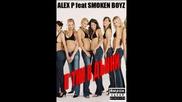 alex p.feat.smoken boyz - p**ki v dunki