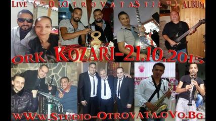 6.ork Kozari - Talava Netko ( ™ D j.o t r o v a t a.s t i l ™ ).21.10.2015