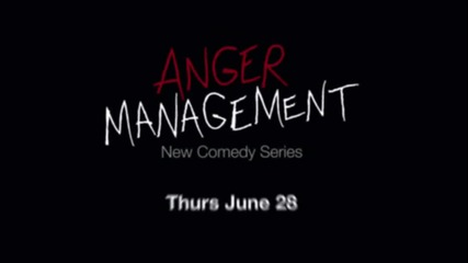 Anger management - promo