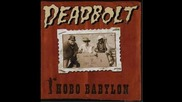 Deadbolt - Hobo Babylon