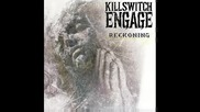 Killswitch Engage - Reckoning (new song)
