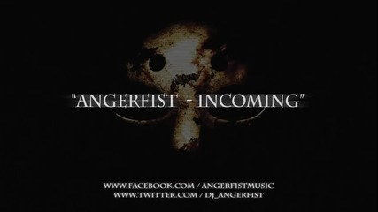 Angerfist - Incoming (full Version) Hq Official