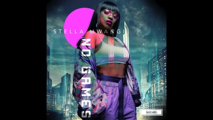 Stella Mwangi - No Games (audio)