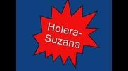 Holera - Suzana
