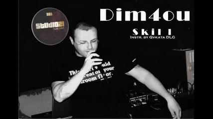 Dim4ou - Skill (instr. by Qvkata Dlg)