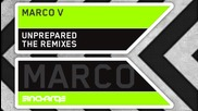 Marco V - Unprepared (marcel Woods Dub Rmx) [preview]