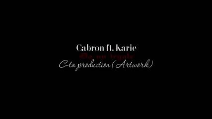 Cabron ft. Karie - Da nu legale