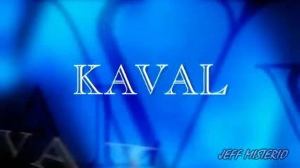 New Kaval Brand New Titantron 2010