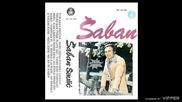 Saban Saulic - Kad ljubavi dodje kraj - (Audio 1976)