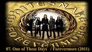 Whitesnake - One of These Days / Forevermore 2011