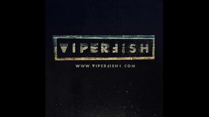 Viperfish - Right Where I Belong