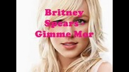 Britney Spears - Gimme More - Текст Със Снимки