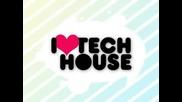 Tech House Един Луд!