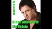 Nihad Alibegovic - Eto Belaja