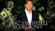 2016 - Tino Sabbatelli Nxt Theme - Liquid Money Recording Edit