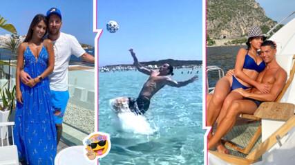Впечатляващ лукс, но и много работа: Вижте как почиват през лятото големите звезди на футбола!