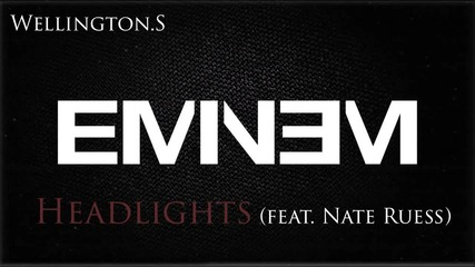 Eminem - Headlights (feat. Nate Ruess) Mmlp2