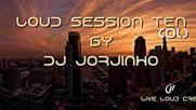 Loud Session Ten by Dj Jorjinho