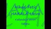 Nihad Fetic Hakala Uzivo Kafandzijo otvori kafanu