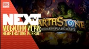 NEXTTV 032: Mobile: Hearthstone и iFruit
