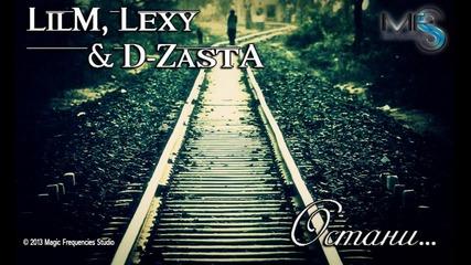 D-zasta - Остани feat. Lilm & Lexy (zanimation/official release)