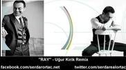 serdar ortac- Ray remix