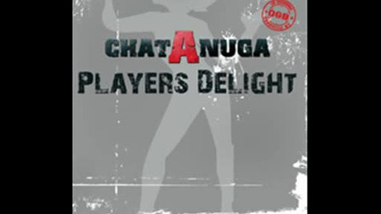 *new* Chat A Nuga - Players Delight.wmv
