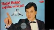 Halid Beslic - Nekad sam ti bio drag