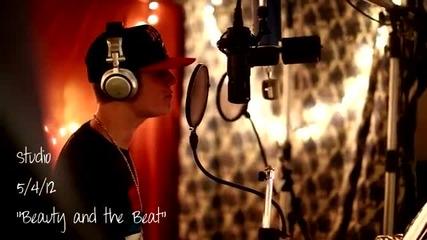 Джъстин Бийбър - Beauty and the Beat /записването /