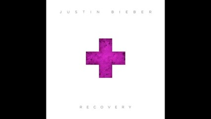 *2013* Justin Bieber - Recovery
