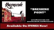 Ravenscode - Breaking Point (превод)