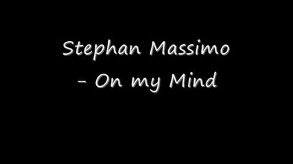 Stephan Massimo - On my Mind