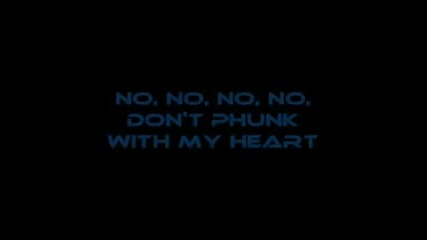 Black Eyed Peas - Don`t Phunk With My Heart