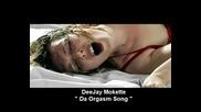 deejay mokette da orgasm song