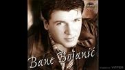 Bane Bojanic - Samo pijan mogu da prebolim - (audio 2001)