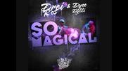Drei Ros & Dyce Dylli - So Magical (official Version)