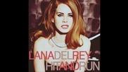 Освежаващо парче • Lana Del Rey - Hit And Run