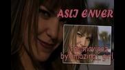 Asli Enwer //za konkrsa na mavigoz//