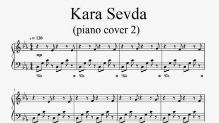 """""""Kara Sevda (piano cover 2)"""" - Piano sheet music (by Tatiana Hyusein)"""