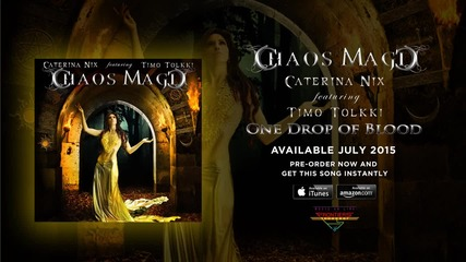 Chaos Magic ( Caterina Nix & Timo Tolkki) - One Drop of Blood ( Official Audio)